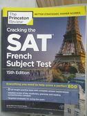 【書寶二手書T8/語言學習_ZHV】Cracking the SAT French Subject Test_Princ