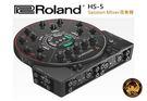 【小麥老師 樂器館】樂蘭Roland HS-5 Session Mixer 混音座.混音機.靜音練團室[HS 5]