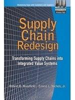 二手書《Supply Chain Redesign: Transforming Supply Chains into Integrated Value Systems》 R2Y ISBN:0130603120