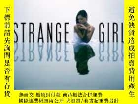 二手書博民逛書店Strange罕見Girl Pike ChristopherY403247 Pike Christopher