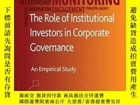 二手書博民逛書店The罕見Role Of Institutional Investors In Corporate Governa
