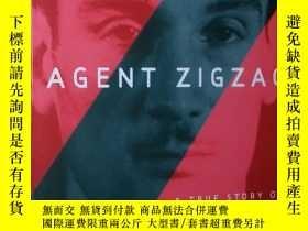 二手書博民逛書店◇英文原版書罕見Agent Zigzag: A True Sto