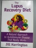 【書寶二手書T6/醫療_ZFN】The Lupus Recovery Diet: A Natural Approach