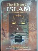 【書寶二手書T9/宗教_NPY】History of Islam (Vol 3)_Akbar Shāh K̲h̲ān N