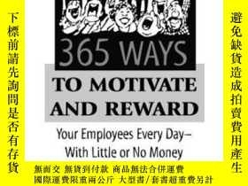 二手書博民逛書店365罕見Ways To Motivate And Reward Your Employees Every Day