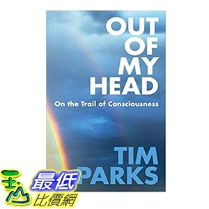 2018 amazon 亞馬遜暢銷書 Out of My Head: On the Trail of Consciousness