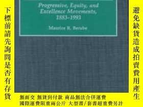 二手書博民逛書店American罕見School Reform: Progressive Equity And Excellenc