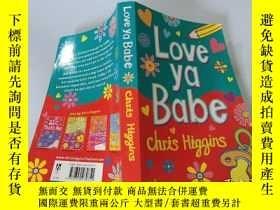 二手書博民逛書店Love罕見ya Babe:(愛你寶貝).Y200392