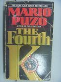 【書寶二手書T6/原文小說_NID】The Fourth K_Mario Puzo