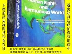 二手書博民逛書店Human罕見Rights and Harmonious Wor