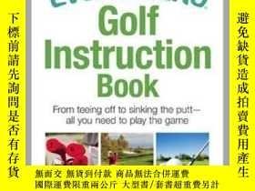 二手書博民逛書店The罕見Everything Golf Instruction BookY410016 Rich Mintz