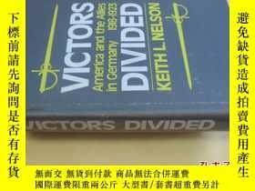 二手書博民逛書店英文原版罕見絕版圖書 《美國對萊茵蘭的占領研究,1918-1923》 Victors Divided: Ameri