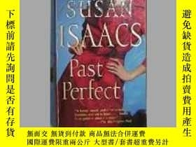 二手書博民逛書店英文原版罕見Past Perfect by Susan Isaa