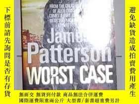 二手書博民逛書店英語原版罕見Worst Case by James Patter