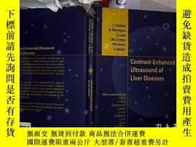 二手書博民逛書店Contrast-Enhanced罕見Ultrasound of Liver Diseases 肝臟疾病超聲造影