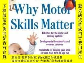 二手書博民逛書店Why罕見Motor Skills Matter : Impro