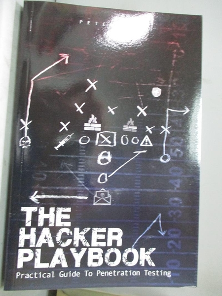【書寶二手書T1/大學資訊_XEO】The Hacker Playbook: Practical Guide to Penetration Testing_Kim, Peter