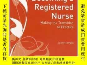 二手書博民逛書店Becoming罕見a Registered Nurse: Making the Transition to Pr