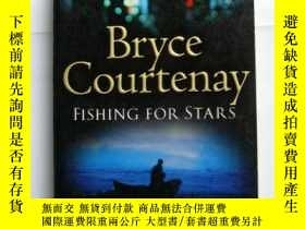 二手書博民逛書店Fishing罕見for Stars by Bryce Cour