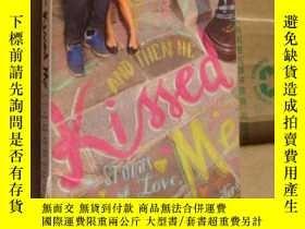 二手書博民逛書店And罕見Then He Kissed Me (Stories