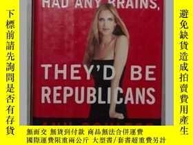 二手書博民逛書店英文原版罕見If Democrats Had Any Brain