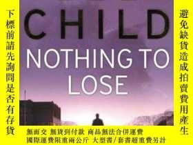二手書博民逛書店Nothing罕見To LoseY256260 Lee Child Bantam Press 出版2008