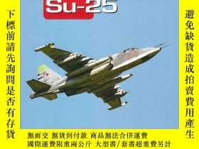 二手書博民逛書店【罕見】Su-25: Famous Russian AircraftY455329 Yefim Gordon