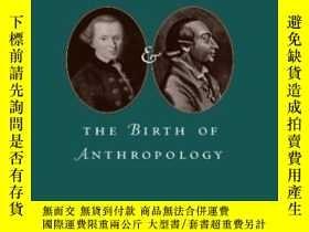 二手書博民逛書店Kant,罕見Herder, And The Birth Of AnthropologyY364153 Joh