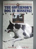 【書寶二手書T8/原文小說_GGW】The Governor's Dog Is Missing!_Collard, Sn