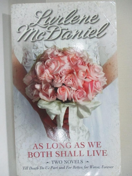 【書寶二手書T1/原文小說_H4X】As Long As We Both Shall Live: Til Death Do Us…