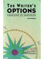 二手書博民逛書店 《The Writer s Options: Combining to Composing》 R2Y ISBN:0065013247│AndrewKerek