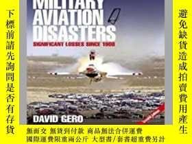 二手書博民逛書店Military罕見Aviation Disasters (damaged)-軍用航空災害(損壞)Y41495