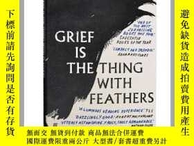 二手書博民逛書店悲傷是長着羽毛的生靈罕見英文原版 英文版 Grief Is th