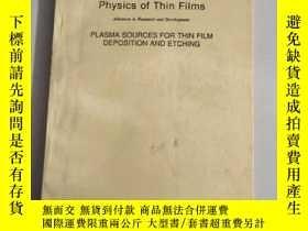 二手書博民逛書店Physics罕見of Thin Films : PLASMA SOURCES FOR THIN FILM DEP