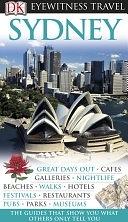 二手書博民逛書店 《DK Eyewitness Travel Guide: Sydney》 R2Y ISBN:9781405352680│Dorling Kindersley Ltd