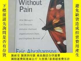 二手書博民逛書店Change罕見Without Pain --eric abrahamson (沒有痛苦的改變——埃裏克·阿布拉罕