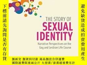 二手書博民逛書店The罕見Story Of Sexual IdentityY256260 Phillip L. Hammack