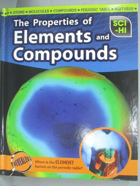 【書寶二手書T6/科學_EDB】The Properties of Elements and Compounds_Lisa Hill