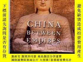 二手書博民逛書店China罕見Between Empires: the Nort
