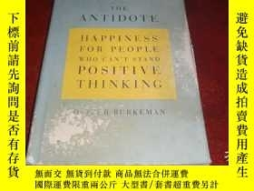 二手書博民逛書店The罕見Antidote: Happiness for People Who Can t Stand Posit