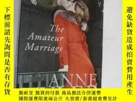 二手書博民逛書店The罕見amateur marriageY146810 Ann