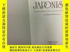 二手書博民逛書店Japonisme:罕見The Japanese Influence on Western Art in the