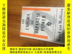 二手書博民逛書店THE罕見ENIGMA OF JAPANESE POWERY16129 出版1990
