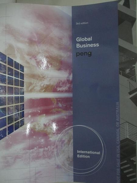 【書寶二手書T1/大學商學_DUW】Global Business 3e [AISE]_Peng