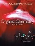 二手書博民逛書店 《Organic Chemistry: A Short Course》 R2Y ISBN:0618590730│Hart