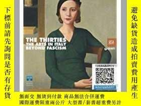 二手書博民逛書店【罕見】The Thirties: The Arts in It