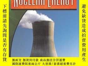 二手書博民逛書店Nuclear罕見Energy (Energy for the Future and Global Warming