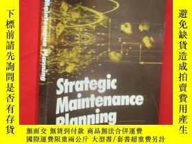 二手書博民逛書店Strategic罕見Maintenance Planning