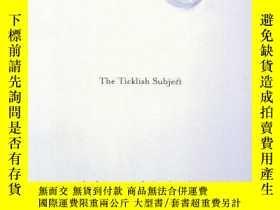 二手書博民逛書店The罕見Ticklish SubjectY255562 Slavoj Zizek Verso 出版2000