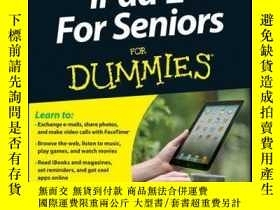 二手書博民逛書店iPad罕見2 For Seniors For Dummies, 3rd EditionY410016 Nan